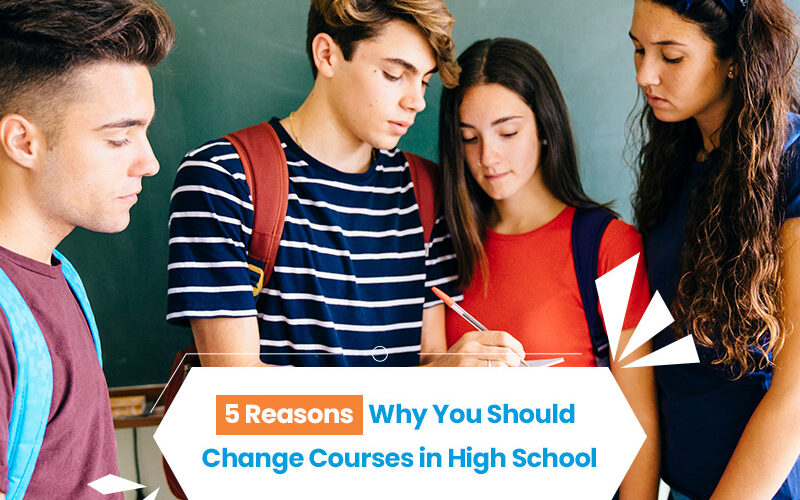 Change Courses in High School